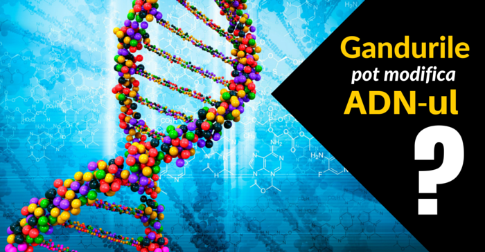 Gandurile pot modifica genele? Cercetatorii au demonstrat ca da!