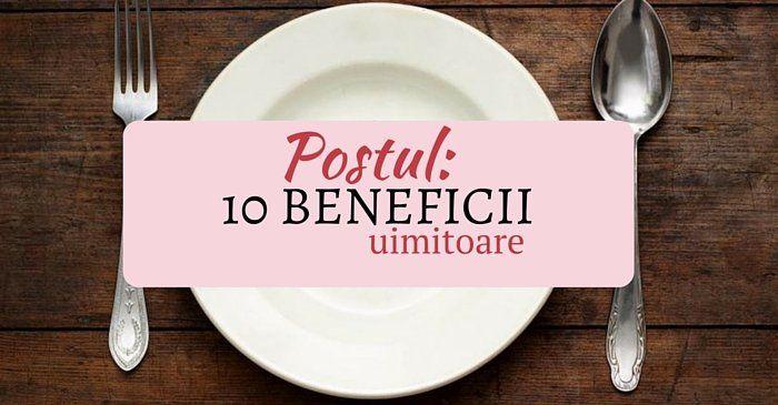 10 beneficii surprinzatoare ale postului